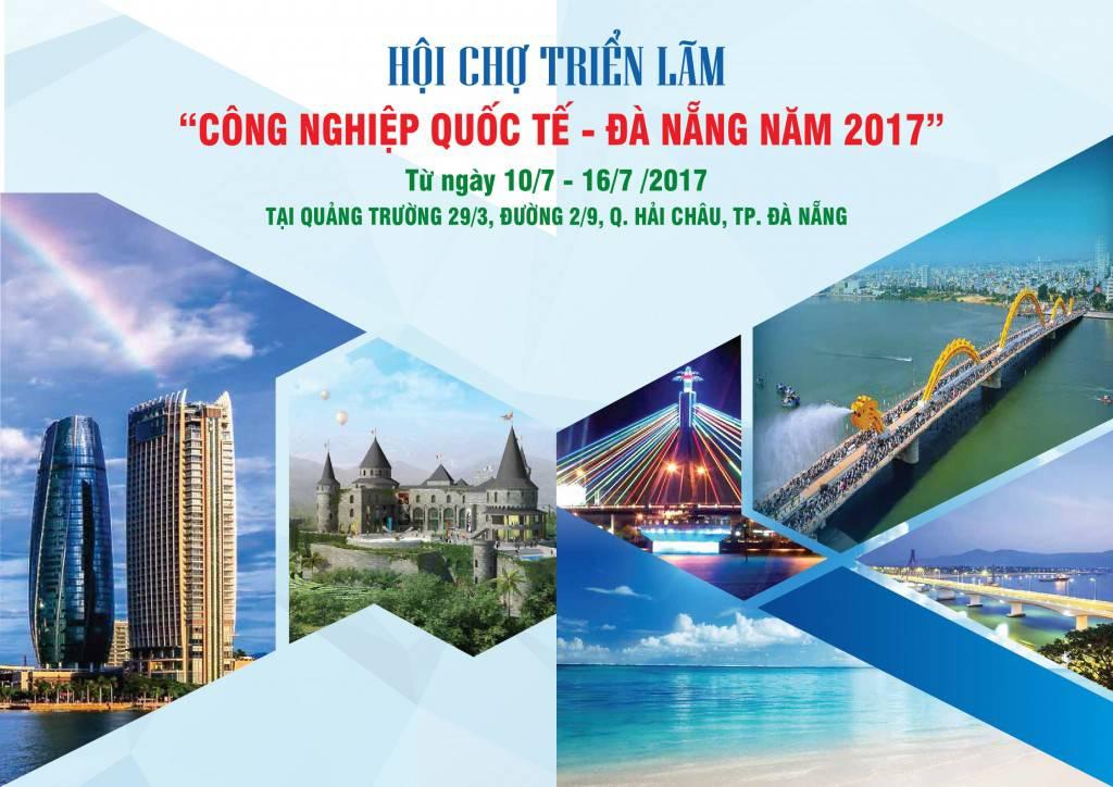 BẢN ĐĂNG KÝ THAM GIA GIAN HÀNG Hội chợ Triển lãm Công nghiệp Quốc tế – Đà Nẵng Năm 2017, Từ ngày 10/7 - 16/7/2017.